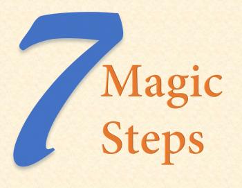 7 magic steps